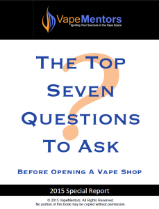 The Top Seven Questions to Ask Before Opening a Vape Shop